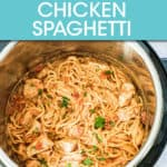 CHICKEN SPAGHETTI IN AN INSTANT POT