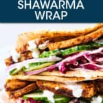 CLOSE UP SIDE VIEW OF CHICKEN SHAWARMA WRAPS