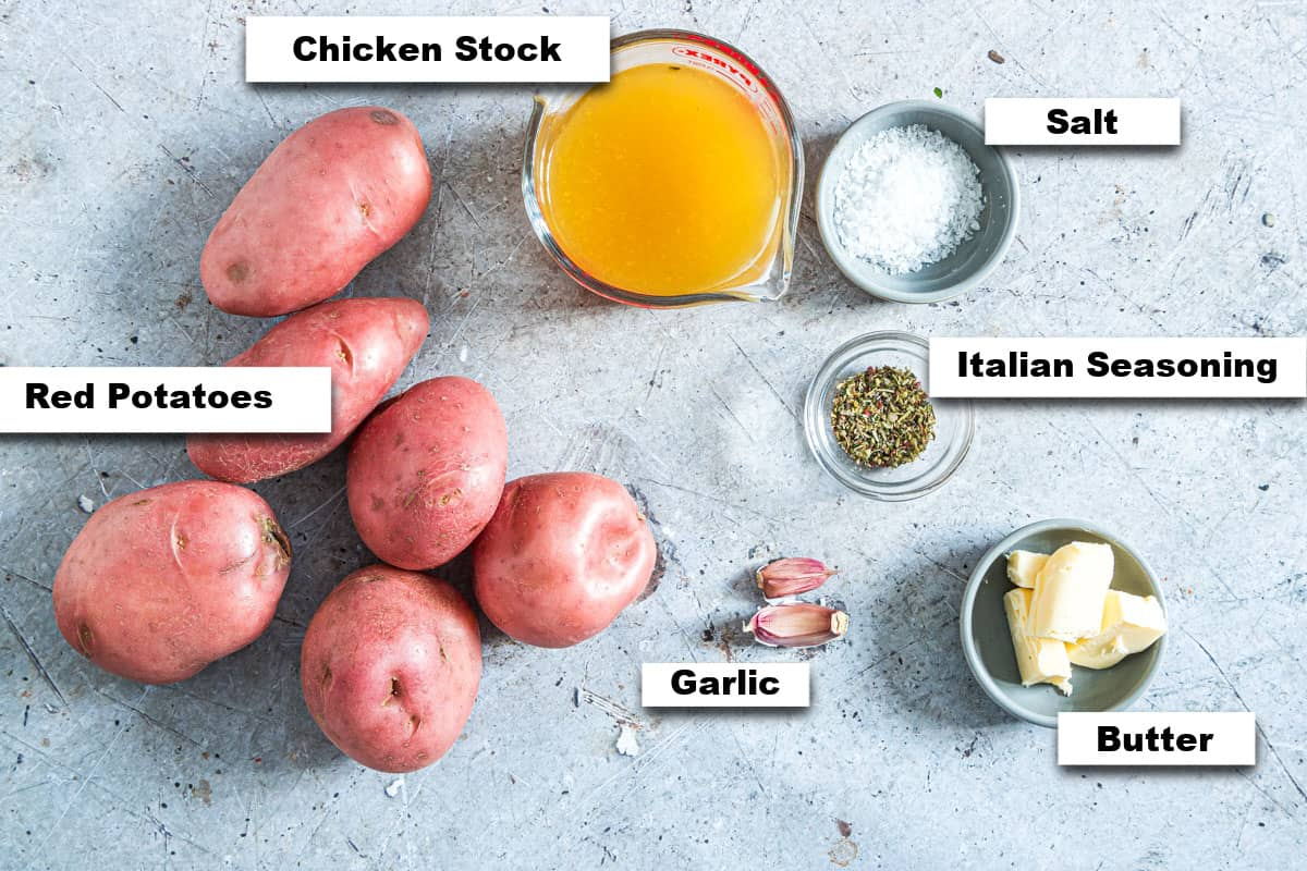 the ingredients needed fo making this garlic butter red potatoes instant pot recipe