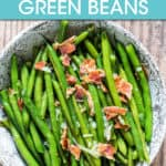 GREEN BEANS WITH BACON AND ONIONS IN A BOWL