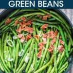 GREEN BEANS WITH BACON AND ONIONS IN A FRYING PAN