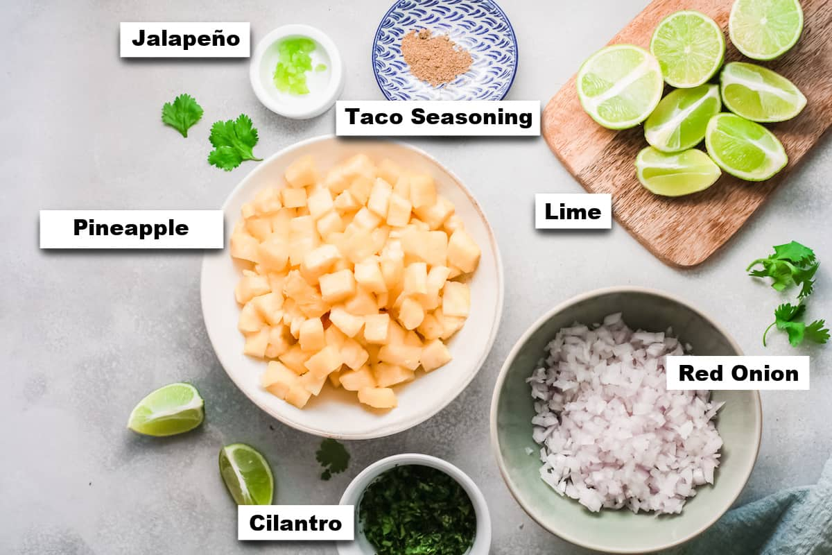 the ingredients needed for making pineapples salsa