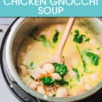 CHICKEN GNOCCHI SOUP IN AN INSTANT POT